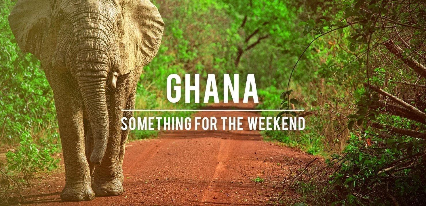 Something For The Weekend Ghana Plan My Gap Year